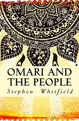 Omari and the People (Audiobook) by Stephen Whitfield, Read by Curt Simmons